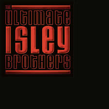 The Ultimate by The Isley Brothers
