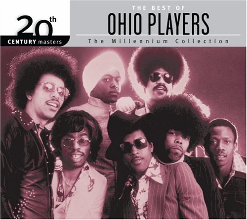 The Best Of The Millennium Collection by The Ohio Players