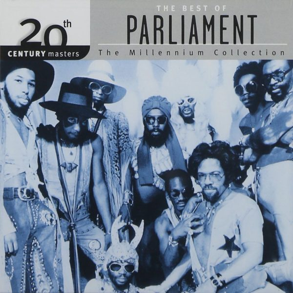 The Best Of The Millennium Collection by Parliament