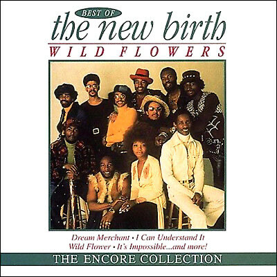 Wild Flowers: Best Of by The New Birth