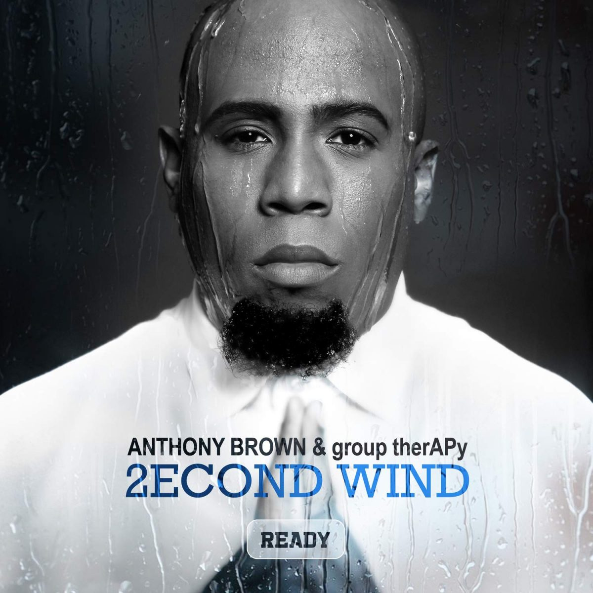 2econd Wind by Anthony Brown & group therAPy