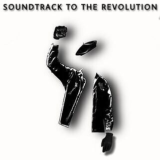 Soundtrack to the Revolution